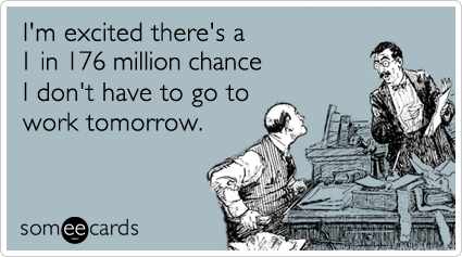 this was me the night before the lottery.  sigh.